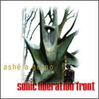 Sonic Liberation Front - Ashe A Go-Go