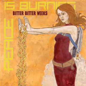 Bitter bitter weeks - Peace is burning like a river