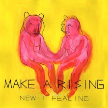 Make A Rising - New I Fealing