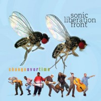 Sonic Liberation Front - Change Over Time